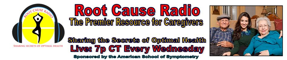 Root Cause Radio - Sharing the Secrets of Optimal Health